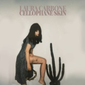 Laura Carbone - Cellophane Skin