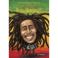 Who Was Bob Marley? (Unabridged)