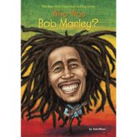 Who Was Bob Marley? (Unabridged)