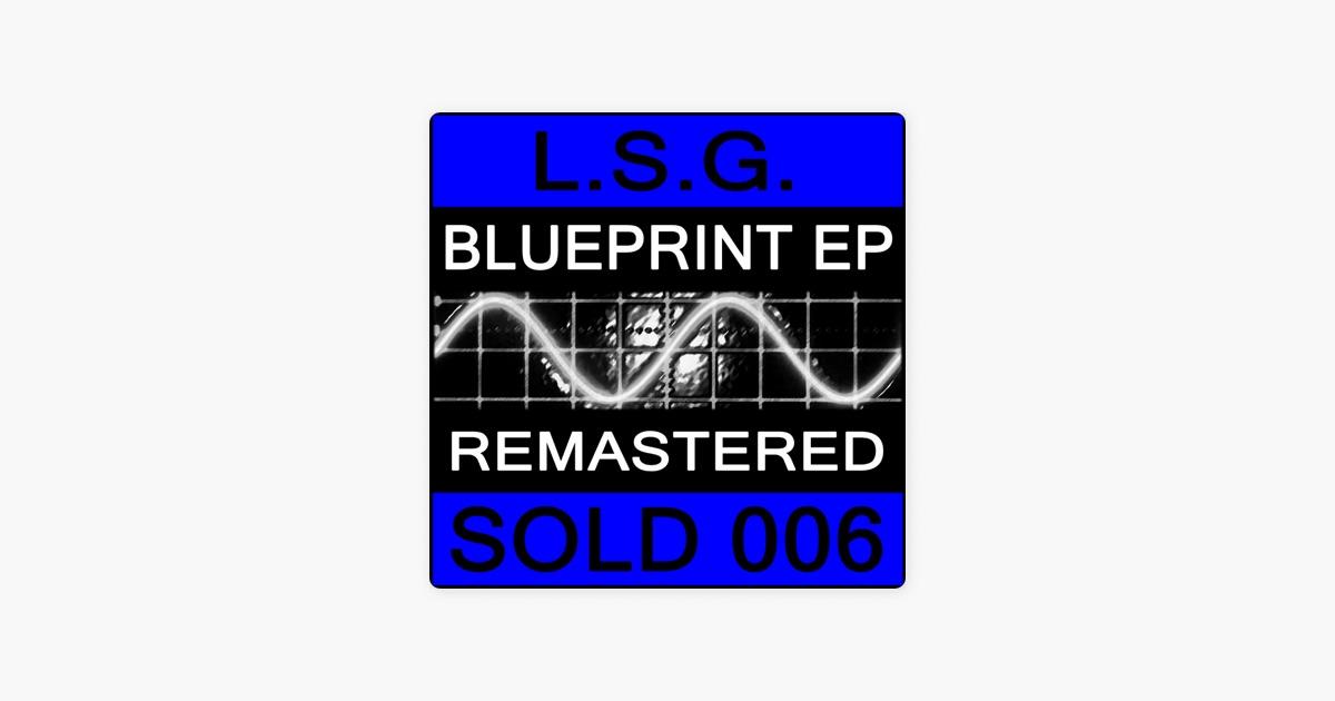 Blueprint ep by lsg on apple music blueprint ep by lsg on apple music malvernweather Choice Image