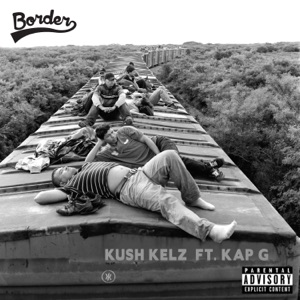 Border (feat. Kap G) - Single Mp3 Download