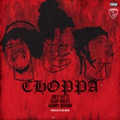 Choppa (feat. A$AP Rocky & Danny Brown) - Single