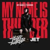My Name Is Thunder - Single, The Bloody Beetroots & Jet