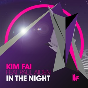 Kim Fai - In the Night feat. Paul Aiden