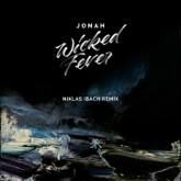 Wicked Fever (Niklas Ibach Remix) - Single