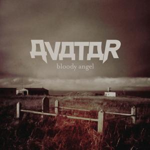 Avatar - Bloody Angel