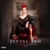 Şevval Sam - Yuh Yuh