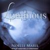 Luminous: Once Bitten, Twice Shy Series, Book 3 (Unabridged) - Noelle Marie