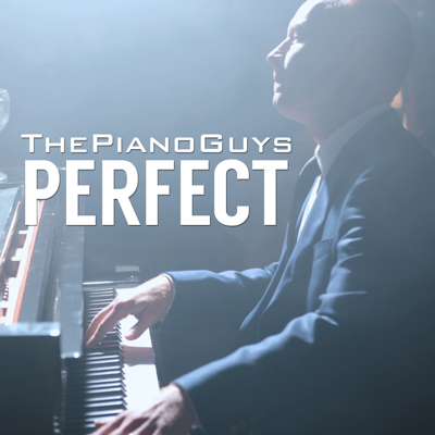 Perfect - The Piano Guys song