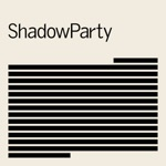 ShadowParty - Taking Over