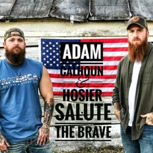 Hosier & Adam Calhoun - Salute the Brave