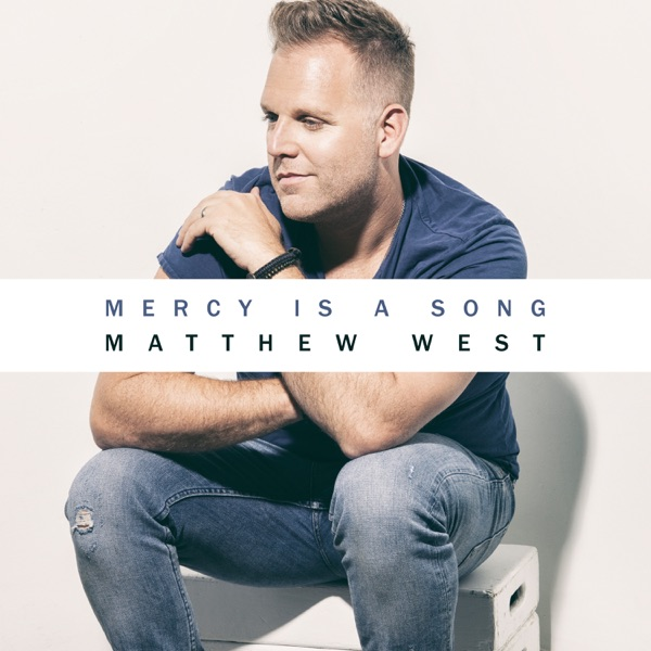 Mercy Is A Song - Single