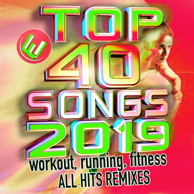 Top 40 Songs 2018 Workout, Running , Fitness All Hits Remixes by Worfi