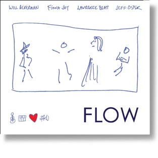 FLOW (feat. Will Ackerman, Fiona Joy, Lawrence Blatt & Jeff Oster) – FLOW