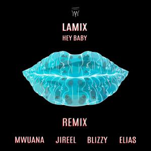 Lamix - Hey Baby (Remix)