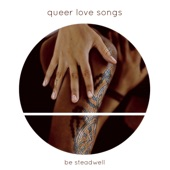 Be Steadwell - Gay Sex