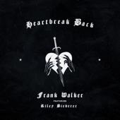 Heartbreak Back (feat. Riley Biederer)