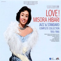 Love! Hibari Misora Jazz & Standard Complete Collection 1955-1966