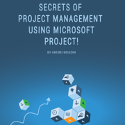 Secrets of Project Management Using Microsoft Project! (Unabridged)