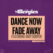 The Allergies - Dance Now