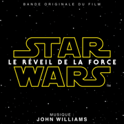 Star Wars: Le Réveil de la Force (Bande Originale du Film) - John Williams