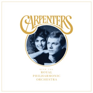 Carpenters & Royal Philharmonic Orchestra - I Believe You
