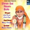 Shree Sai Naam Bolo, Ashok Singh & Amit Trivedi