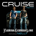 songs like Cruise (Remix) [feat. Nelly]