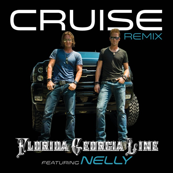 Cruise (Remix) [feat. Nelly] - Single