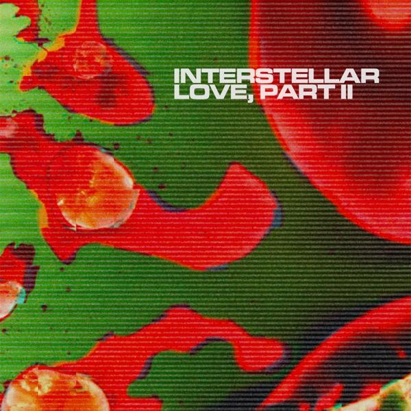 Interstellar Love, Part II