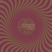 Arcadian Child - She's on My Mind