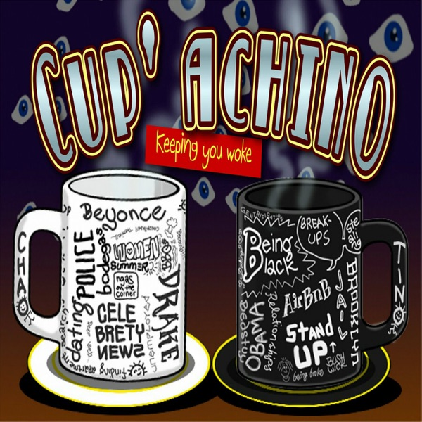 Cupachino Podcast