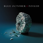 Blue October - Into the Ocean