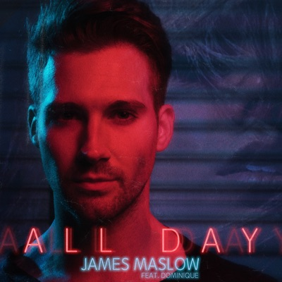 All Day (feat. Dominique) - Single - James Maslow