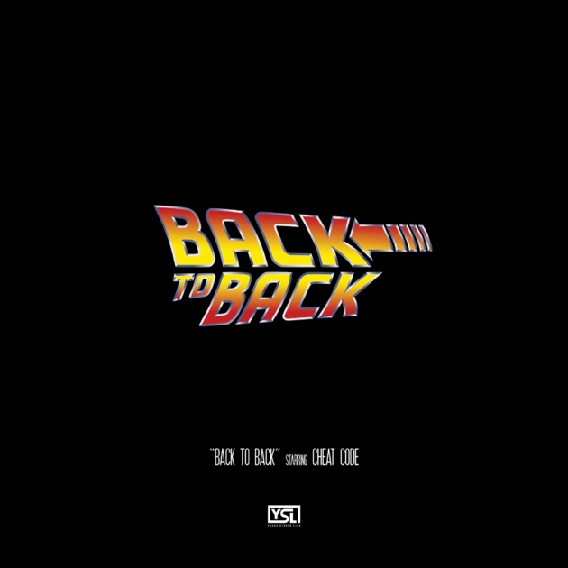 Cheat Code – Back to Back (feat. Gunna & Young Thug) – Single [iTunes Plus AAC M4A]