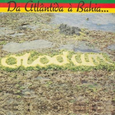 Da Atlântida a Bahia... O Mar e o Caminho - Olodum