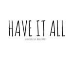 Have It All (feat. Marcus Mraz) - Single