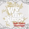 Self Titled Nostalgia, We the Kings