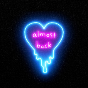 Almost Back - Single Mp3 Download