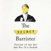 The Secret Barrister - The Secret Barrister (Unabridged) artwork