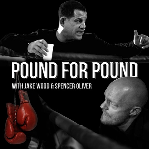 Cover image of Pound for Pound with Jake Wood and Spencer Oliver