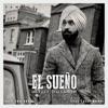 El Sueño (feat. Tru-Skool) - Single, Diljit Dosanjh