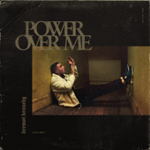 Power Over Me-Dermot Kennedy
