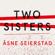 Åsne Seierstad - Two Sisters (Unabridged)