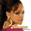 If It's Lovin' That You Want - Single, Rihanna