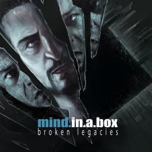 Broken Legacies – mind.in.a.box