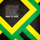 Side to Side Vintage Reggae Soundsystem