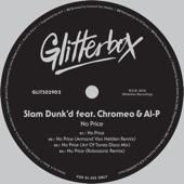 No Price (feat. Chromeo & Al-P) [Art of Tones Disco Mix]