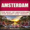 Gary Jones - Amsterdam: The Best of Amsterdam for Short Stay Travel (Unabridged) artwork