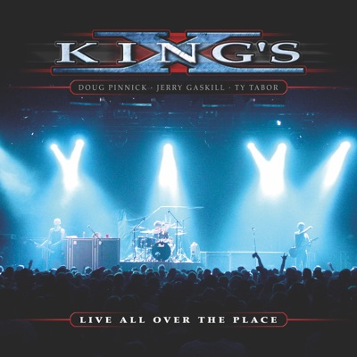 Live All over the Place - King's X